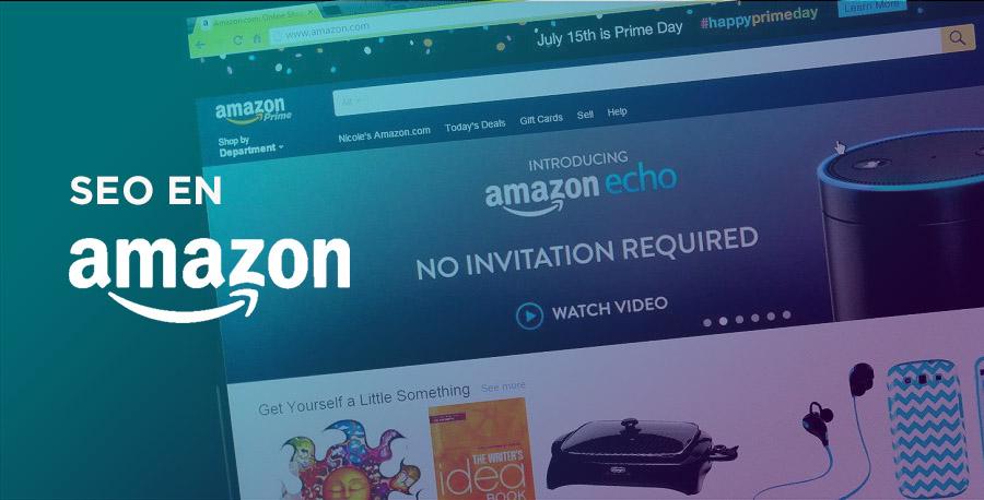 SEO en Amazon: todo lo que necesitas saber